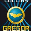 Suzanne Collins: Gregor i underlandet