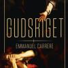 Emmanuel Carrère: Gudsriget