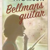 Thorstein Thomsen: Bellmanns guitar