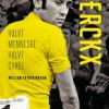 William Fotheringham: Merckx – Halvt menneske halvt cykel