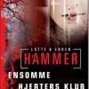 Lotte & Søren Hammer: Ensomme hjerters klub