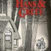 Neil Gaiman og John Kenn Mortensen: Hans & Grete