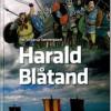 Per Straarup Søndergaard: Harald Blåtand