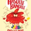 Chr. Winther: Hasulle Banulle og gummistøvlen, Hasulle Banulle bygger hule og Hasulle Banulle kan ikke sove