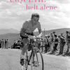 Paul Fournel: Anquetil – helt alene