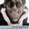 Niels Barfoed: Manden bag helten
