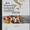 Hanne Birgitte og Anders Grøndahl – Den hemmelige italienske madklub – Guldgaflerne