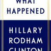 Hillary Clinton: What Happened