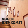 Lars Bjerregaard Jessen: Nøgen hjemkomst