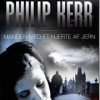 Philip Kerr: Manden med et hjerte af jern