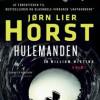 Jørn Lier Horst: Hulemanden