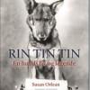 Susan Orlean: Rin Tin Tin – En hunds liv og legende
