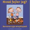 Lars H. Ostenfeld: Hvad fejler jeg? Børnenes syge ænsyklopædi