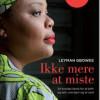 Leymah Gbowee: Ikke mere at miste