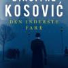 Birgithe Kosovic: Den inderste fare, bind 2