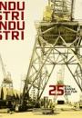 Industri, Industri – 25 stk. dansk kulturarv