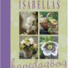 Charlotte Riparbelli m.fl.: Isabellas havedagbog