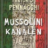 Antonio Pennacchi: Mussolinikanalen