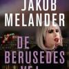 Jacob Melander: De berusedes vej