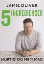 Jamie Oliver: 5 ingredienser