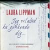 Laura Lippman: Jeg vil altid ku´genkende dig…