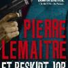 Pierre Lemaitre: Et beskidt job