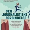 Søren Schultz Jørgensen & Per Westergård: Den journalistiske forbindelse