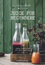 Louisa Lorang: Juice for begyndere