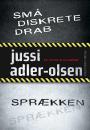 Jussi Adler-Olsen: Små diskrete drab