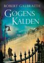 Robert Galbraith: Gøgens kalden