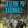 Carl-Henning Wijkmark: Jægerne på Karinhall