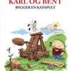 Jesper Felumb Conrad: Karl og Bent