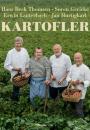 Hans Beck Thomsen, Søren Gericke, Erwin Lauterbach, Jan Hurtigkarl: Kartofler