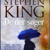 Stephen King: De der søger