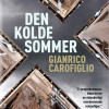 Gianrico Carofiglio: Den kolde sommer