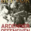 Antony Beevor: Ardenner-offensiven – Hitlers sidste træk