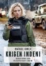 Matilde Kimer: Krigen indeni