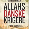 Matias Seidelin: Allahs danske krigere