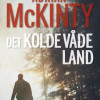 Adrian McKinty: Det kolde våde land