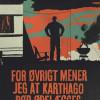 Kyrre Andreassen: For øvrigt mener jeg at Karthago bør ødelægges