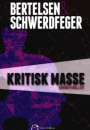 Bertelsen & Schwerdfeger: Kritisk masse