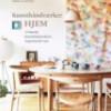 Christina B. Kjeldsen, Anitta Behrendt og Rikke Graff Juel: Kunsthåndværkerhjem