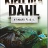 Kjell Ola Dahl: Kvinden i plastic