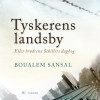 Boualem Sansal: Tyskerens landsby, Eller brødrene Schillers dagbog