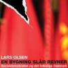 Lars Olsen: En bygning slår revner – Socialdemokratiet og det folkelige Danmark