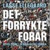 Lasse Ellegaard: Det forrykte forår