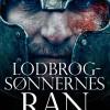 Lasse Holm: Lodbrogsønnernes ran