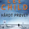 Lee Child: Hårdt prøvet