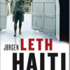 Jørgen Leth: Haiti – kuppet, faldet, katastrofen
