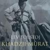 Lev Tolstoj: Khadzji-Murat